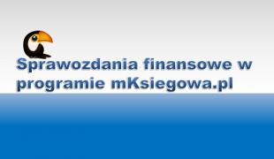 Sprawozdania finansowe - bilans i rachunek zysków strat